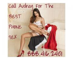 Kinky Phone Sex With Audrey 888.416.2401