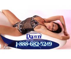 Ready for Rough Phone Sex? Call Dawn 1-888-682-5249